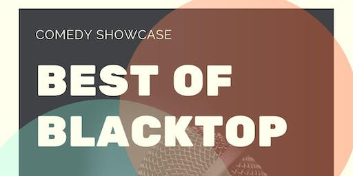 Best of Blacktop: Stand Up Comedy Showcase
