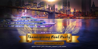The NYC #1 Yacht Cruise around Manhattan: Statue of Liberty Boat Party 11/27 Thanksgiving Eve on MEGA YACHT INFINITY