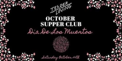 Dia De Los Muertos Supper Club