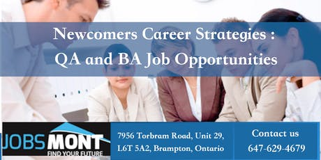 Newcomers Career Strategies : QA and BA Job Opportunities tickets