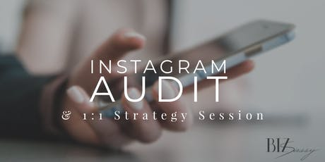 Instagram Audit and 1-on-1  Strategy Session tickets