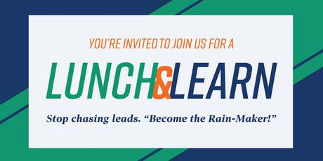 """Lunch and Learn Series- Become the """"Rain Maker"""" tickets"""