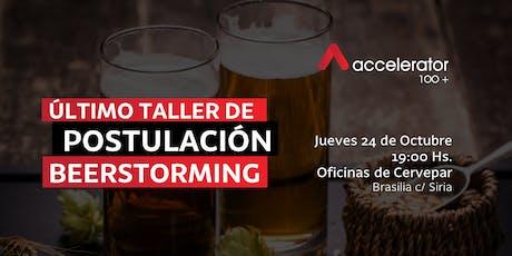 Taller de postulación Beerstorming - Accelerator 100+ entradas