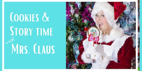 Cookies & Story Time with Mrs. Claus tickets