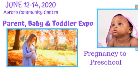 Parent, Baby & Toddler Expo tickets