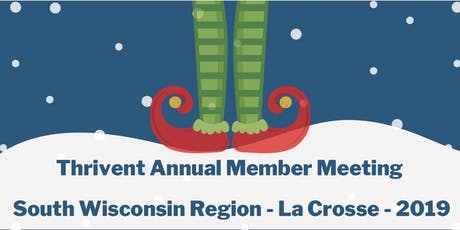 Thrivent Annual Member Meeting - Elf La Crosse tickets
