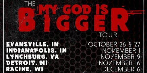 The My God is Bigger Tour