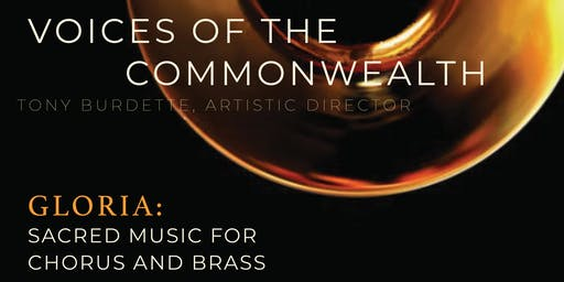 VOICES OF THE COMMONWEALTH:  Gloria-Sacred Music for Chorus and Brass