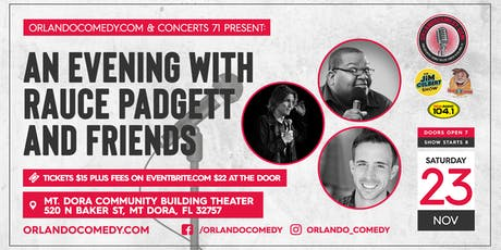 An Evening with Rauce Padgett and Friends Comedy Show tickets