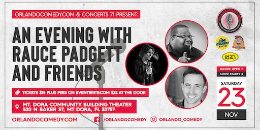An Evening with Rauce Padgett and Friends Comedy Show