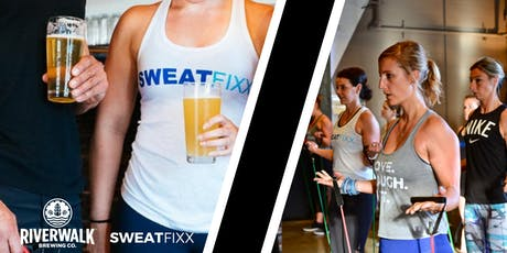 Sweat & Sip with Sweat Fixx and RiverWalk Brewing tickets