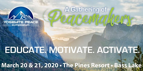 2nd Annual Yosemite Peace Symposium tickets