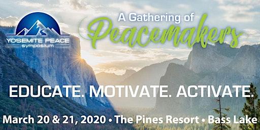 2nd Annual Yosemite Peace Symposium