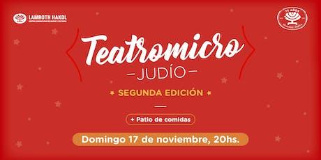 Teatromicro Judío - 2da Edición entradas