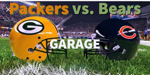 Garage- Bears vs. Packers