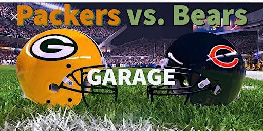 Garage- Bears vs. Packers