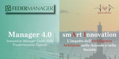MANAGER 4.0 smArt Innovation - L'impatto dell'Intelligenza Artificiale nelle aziende e nella società