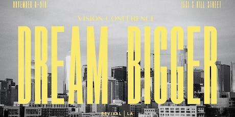 Revival LA Vision Conference | Dream Bigger tickets