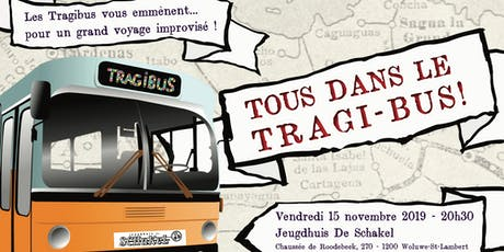 Tous dans le Tragi-Bus ! tickets