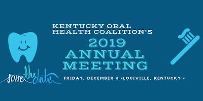 Kentucky Oral Health Coalition's Annual Meeting