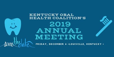 Kentucky Oral Health Coalition's Annual Meeting tickets