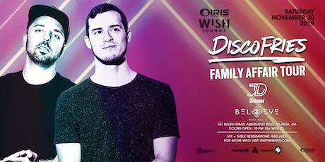 Disco Fries - Family Affair Tour | Wish Lounge at IRIS | Saturday Nov 30 tickets