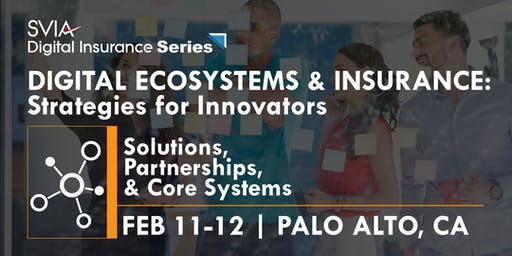 Digital Insurance Event | Digital Ecosystems & Insurance: Strategies for Innovators
