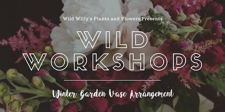 WILD Workshop: Seasonal Garden Vase Arrangement (Floral Design) tickets