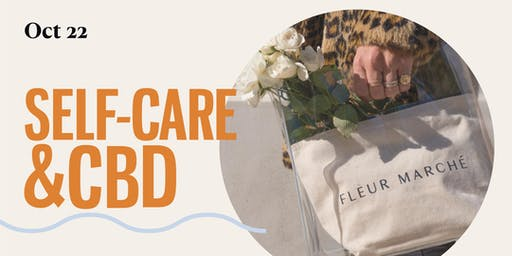 Self-care & CBD with Fleur Marché, a Cannabis Apothecary