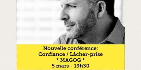 MAGOG - Confiance / Lâcher-prise 15$  tickets