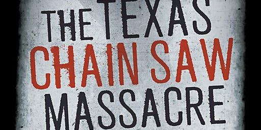 The Texas Chainsaw Massacre: Film Screening & Author Talk with Joseph Lanza