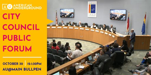 American Underground Presents: Durham City Council Forum