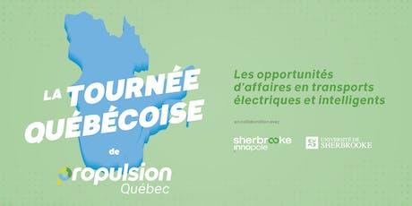 Tournée québécoise de Propulsion Québec  Sherbrooke billets