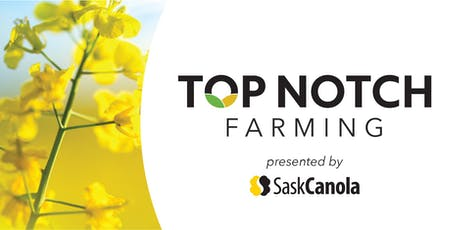 Top Notch Farming Meeting - Swift Current tickets