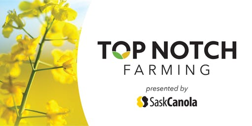 Top Notch Farming Meeting - Swift Current