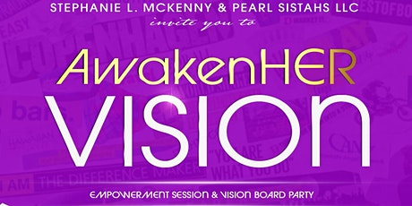 AwakenHER VISION Board Gathering tickets
