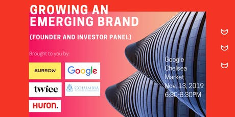 Growing an Emerging Brand (Founder and Investor Panel at Google) tickets