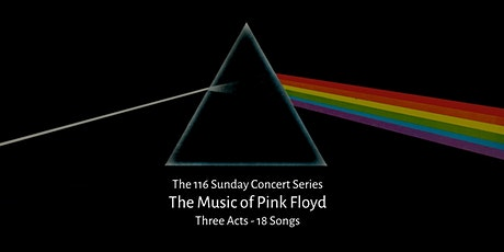 The 116 Sunday Concert Series - Tribute to Pink Floyd tickets