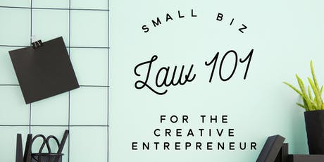 Law 101 for the Creative Entrepreneur tickets