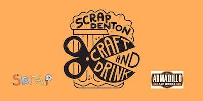 SCRAP Denton Craft & Drink!