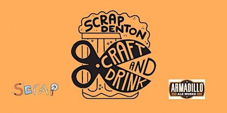 SCRAP Denton Craft & Drink! tickets