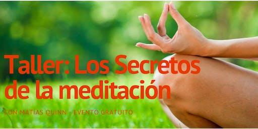 Los secretos de la meditación con Matías Quinn- Heredia