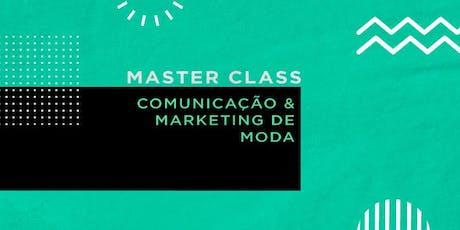 Master Class Comunicação e Marketing de Moda | 22 e 23 de Novembro | São Paulo ingressos