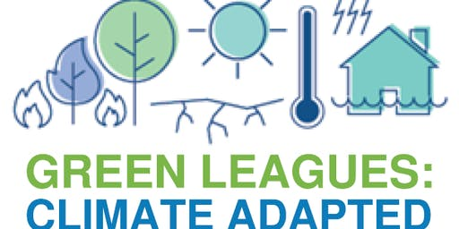 Green Leagues: Climate Adapted