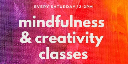 Mindfulness & Creativity