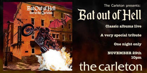 Bat Out of Hell - Classic Albums Live at the Carleton