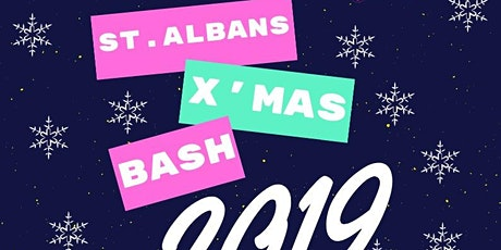 St Albans xmas Bash 2019 tickets