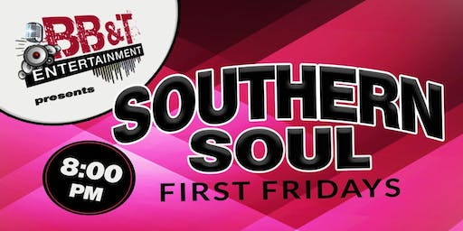 BB&T Entertainment Presents SOUTHERN SOUL First Fridays:  December