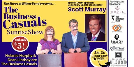 The Business Casuals SunriseShow w/ Scott Murray! tickets