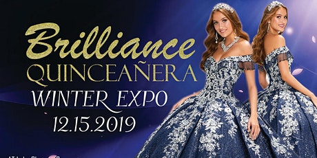 BRILLIANCE QUINCEANERA WINTER EXPO tickets
